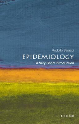 Epidemiology: A Very Short Introduction by Rodolfo Saracci