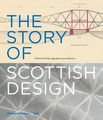 The Story of Scottish Design by Philip Long