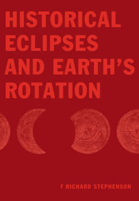 Historical Eclipses and Earth's Rotation book