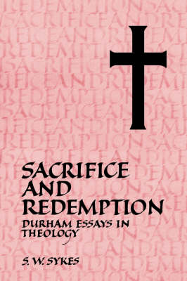 Sacrifice and Redemption by S. W. Sykes