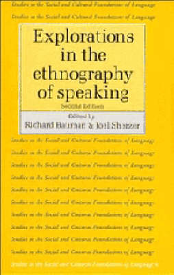 Explorations in the Ethnography of Speaking book