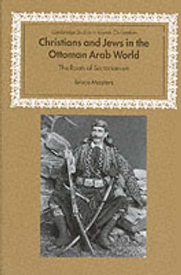 Christians and Jews in the Ottoman Arab World book