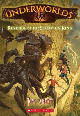 Revenge of the Scorpion King by Tony Abbott