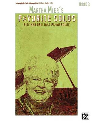Martha Mier's Favorite Solos, Bk 3 by Martha Mier