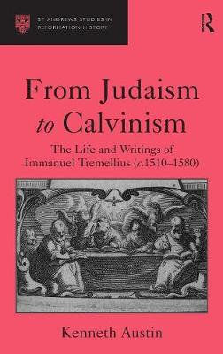 From Judaism to Calvinism by Kenneth Austin
