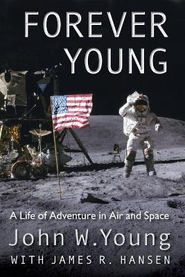 Forever Young by John W. Young