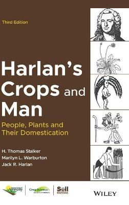Harlan's Crops and Man: People, Plants and Their Domestication book