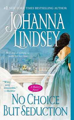 No Choice But Seduction by Johanna Lindsey