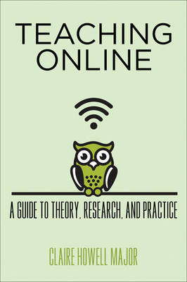 Teaching Online by Claire Howell Major