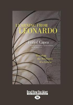 Learning from Leonardo: Decoding the Notebooks of a Genius by Fritjof Capra