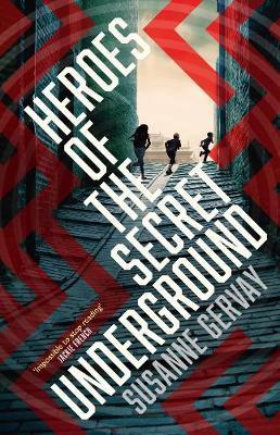 Heroes of the Secret Underground book
