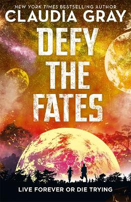 Defy the Fates by Claudia Gray