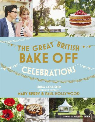 Great British Bake Off: Celebrations by Linda Collister