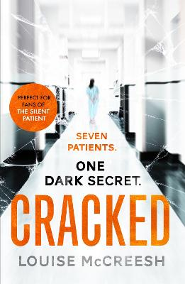 Cracked: The gripping, dark & unforgettable debut thriller by Louise McCreesh
