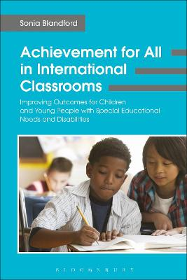 Achievement for All in International Classrooms by Sonia Blandford