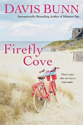 Firefly Cove by Davis Bunn