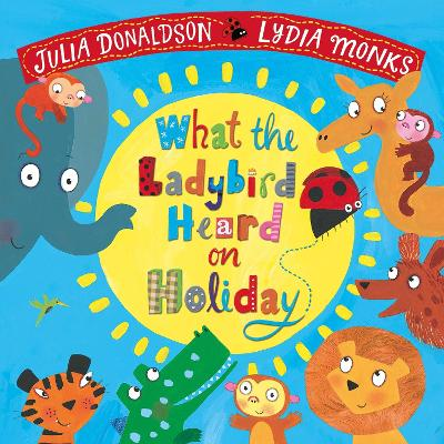 What the Ladybird Heard on Holiday book