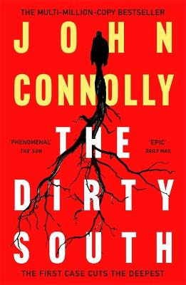 The Dirty South: Witness the becoming of Charlie Parker.  A Charlie Parker Thriller:  18 book