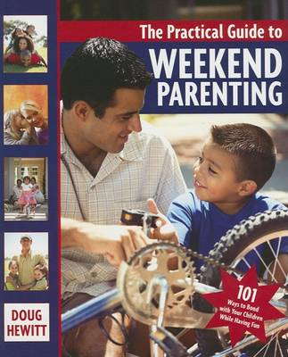 Practical Guide To Weekend Parenting book