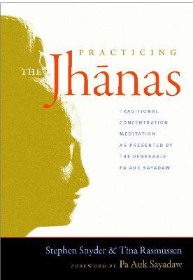 Practicing The Jhanas book