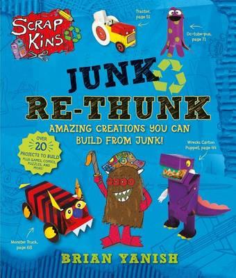 Junk Re-Thunk by Brian Yanish