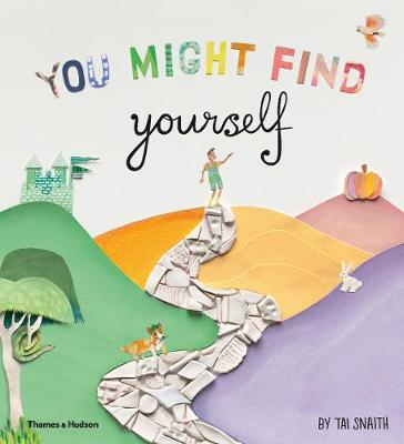 You Might Find Yourself by Snaith Tai