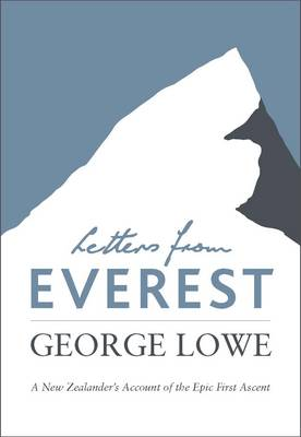 Letters from Everest by George Lowe