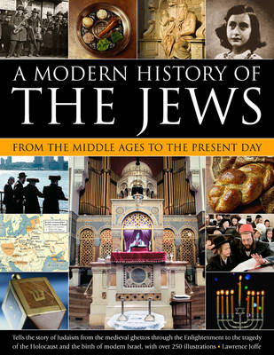 Modern History of the Jews from the Middle Ages to the Present Day by Joffe Lawrence