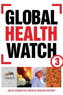 Global Health Watch 3 by People's Health Movement