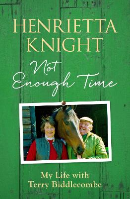 Not Enough Time by Henrietta Knight