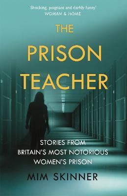 JAILBIRDS: Stories from a Women's Prison by Mim Skinner