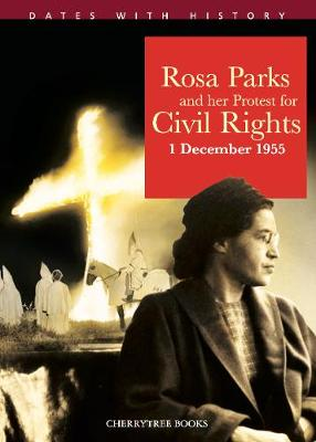 Rosa Parks and her protest for Civil Rights 1 December 1955 by Philip Steele