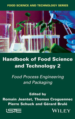 Handbook of Food Science and Technology 2 by Romain Jeantet
