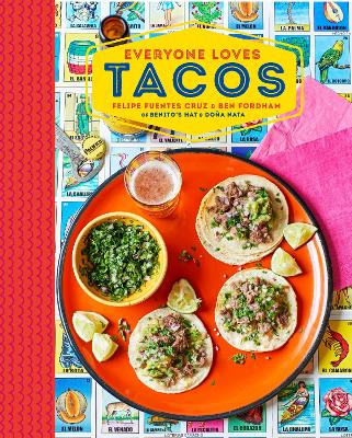 Everyone Loves Tacos by Ben Fordham