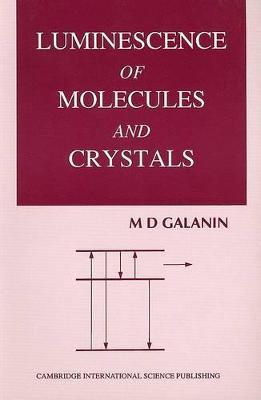 Luminescence of Molecules and Crystals by M.D. Salanin
