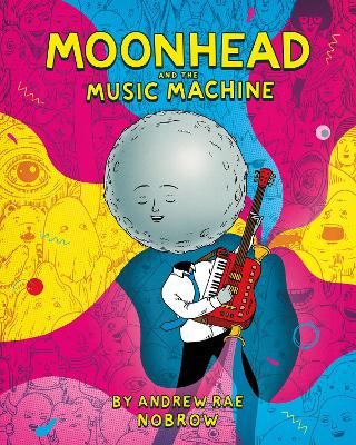 Moonhead and the Music Machine book