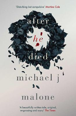 After He Died by Michael J. Malone
