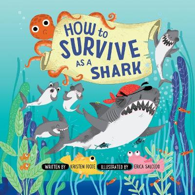How to Survive as a Shark by Kristen Foote