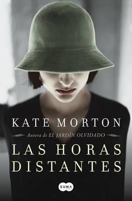 Las Horas Distantes by Kate Morton