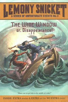 The Wide Window Or, Disappearance! by Lemony Snicket