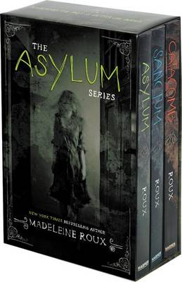 Asylum 3-Book Box Set by Madeleine Roux