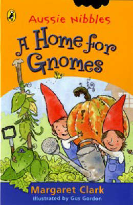 A Home for Gnomes by Margaret Clark