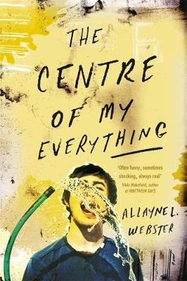 Centre of My Everything by Allayne L. Webster