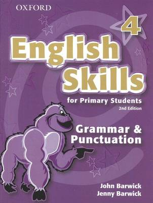 English Skills for Primary Students: Grammar and Punctuation 4 by John Barwick