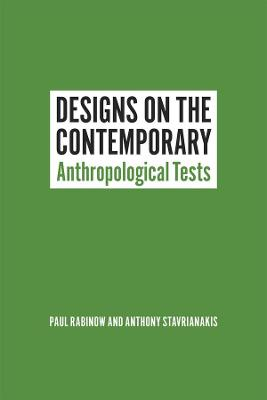 Designs on the Contemporary by Paul Rabinow
