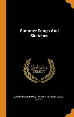 Summer Songs and Sketches by Edith Nesbit