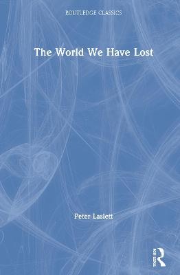 The World We Have Lost book