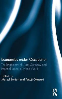 Economies under Occupation by Marcel Boldorf