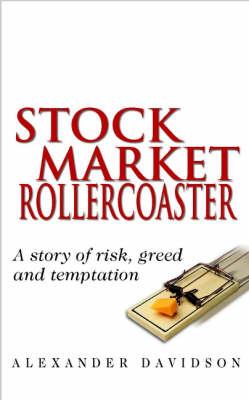 Stock Market Rollercoaster by Alexander Davidson