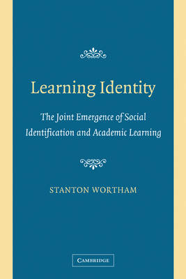 Learning Identity by Stanton Wortham